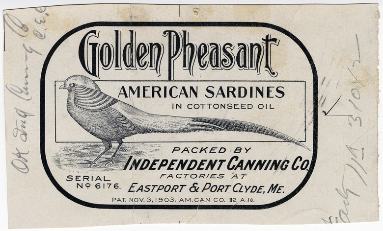 Golden Pheasant. American Sardines in Cottonseed Oil.